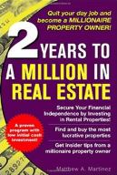2 Years to a Miliion in Real Estate