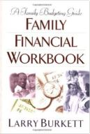 Family Financial Workbook by Larry Burkett