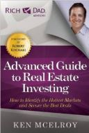 The Advanced Guide to Real Estate Investing - Rich Dad's Advisors