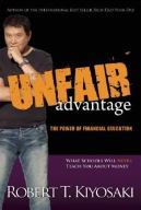 Unfair Advantage by Robert Kiyosaki