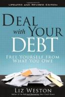 Deal with Your Debt by Liz Weston