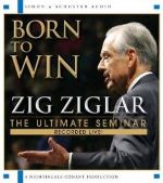 Born to Win by Zig Ziglar