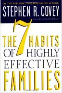 The 7 Habits of Highly Effective Families by Stephen Covey