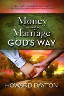 Money and Marriage God's Way by Howard Dayton