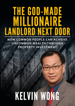 The God-Made Millionaire Landlord Next Door book by Kelvin Wong