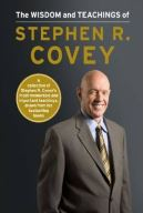 The Wisdom and Teaching of Stephen Covey