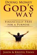 Doing Money God's Way Financially Free for a Purpose