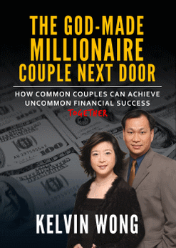 The God-Made Millionaire Couple Next Door book by Kelvin Wong