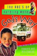 The ABC's of Handling Money God's Way by Howard Dayton