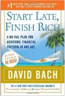 Start Late Finish Rich by David Bach