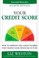 Your Credit Score by Liz Weston
