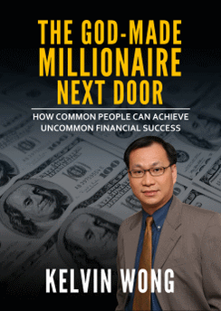 The God-Made Millionaire Next Door Book by Kelvin Wong