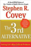 The 3rd Alternative by Stephen Covey