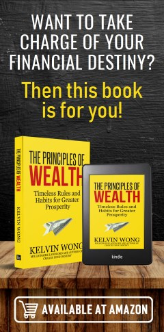 The Principles of Wealth by Kelvin Wong at KelvinWong.com