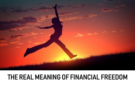 The meaning of financial freedom