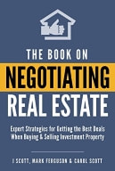 The Book on Negotiating Real Estate