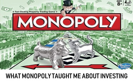 What Monopoly taught me about investing